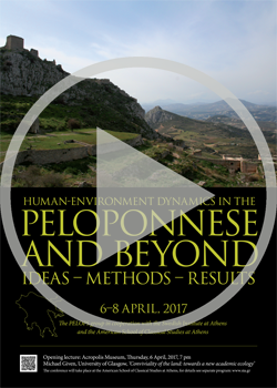 VIDEOCAST - Human-Environment Dynamics in the Peloponnese and Beyond: Ideas-Methods-Results