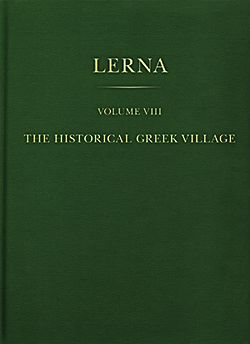 New Publication! The Historical Greek Village (Lerna VIII)