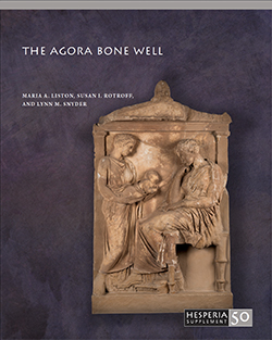 New Publication! The Agora Bone Well (Hesperia Suppl. 50)