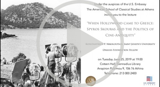 Videocast - When Hollywood Came to Greece: Spyros Skouras and the Politics of Cine-Antiquity